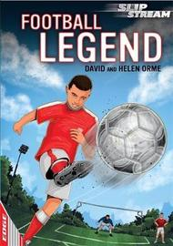 EDGE: Slipstream Short Fiction Level 2: Football Legend by David Orme