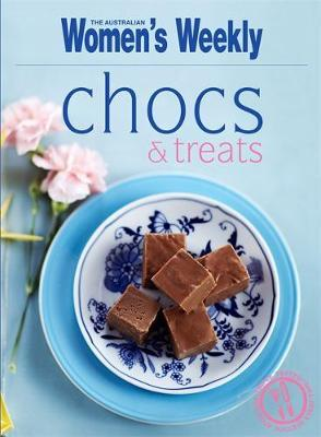 Chocs and Treats by The Australian Women's Weekly