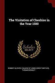 The Visitation of Cheshire in the Year 1580 by Robert Glover image