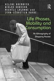 Life Phases, Mobility and Consumption by Niklas Hansson