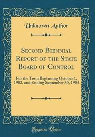 Second Biennial Report of the State Board of Control by Unknown Author image