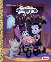The Littlest Vampire (Disney Junior Vampirina) by Lauren Forte