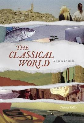 The Classical World by Thomas Fuller . image