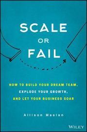 Scale or Fail by Allison Maslan