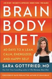 Brain Body Diet by Sara Gottfried