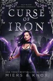 Curse of Iron by Graceley Knox