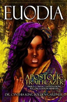 Euodia by Cynthia King Bolden-Gardner