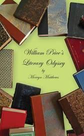 William Price's Literary Odyssey by Mervyn Matthews image