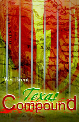 Texas Compound by Wes Brent image