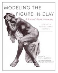 Modeling The Figure In Clay, 30Th Anniversary Edition by Bruno Lucchesi image