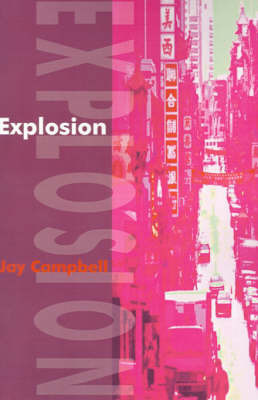 Explosion by Jay Campbell