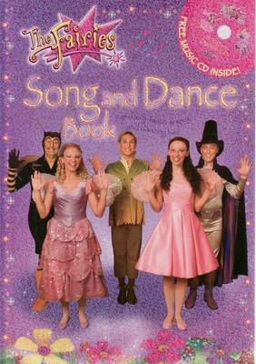 The Fairies: Song and Dance Book by Jen Watts