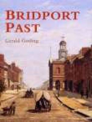 Bridport Past by Gerald Gosling