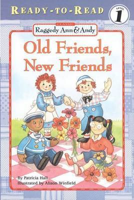 Old Friends, New Friends by Patricia Hall