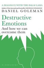 Destructive Emotions by Daniel Goleman