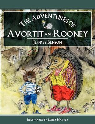 The Adventures of Avortit and Rooney by Jeffrey Benson image