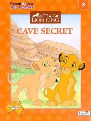 The Lion King: Lion King, Cave Secret, Vol 3: v. 3: Cave Secret