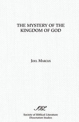 The Mystery of the Kingdom of God by Joel Marcus image
