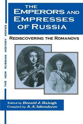 The Emperors and Empresses of Russia: Reconsidering the Romanovs by Donald J Raleigh image