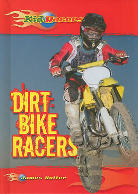 Dirt Bike Racers by James Holter image
