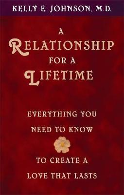A Relationship for a Lifetime by Kelly Johnson image