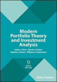 Modern Portfolio Theory and Investment Analysis by Edwin J Elton