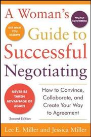 A Woman's Guide to Successful Negotiating by Lee E Miller image
