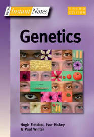 BIOS Instant Notes in Genetics by Hugh Fletcher image