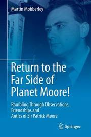 Return to the Far Side of Planet Moore! by Martin Mobberley