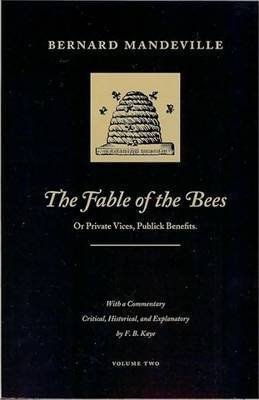 Fable of the Bees: v.2 by Bernard Mandeville