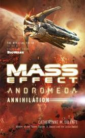 Mass Effect: Annihilation by Catherynne M Valente
