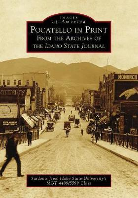 Pocatello in Print by Thad Curtis