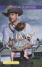 Texas Baby Pursuit by Margaret Daley image