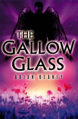 The Gallow Glass by Brian Keaney image