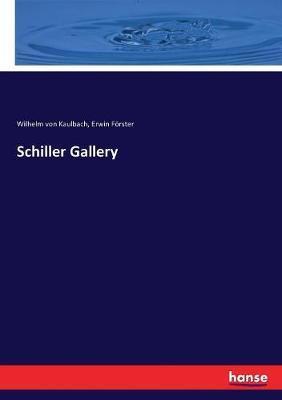 Schiller Gallery by Wilhelm Von Kaulbach