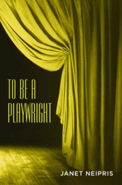 To Be a Playwright by Janet Neipris image