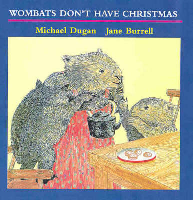 Wombat's Don't Have Christmas: Pocket Version by Michael Dugan image