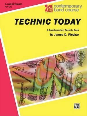 Technic Today, Part 1 by James D Ployhar