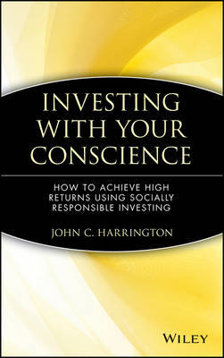 Investing with Your Conscience by John C. Harrington image