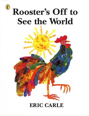 Rooster's Off to See the World by Eric Carle image