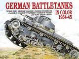German Battle Tanks in Color by Horst Scheibert