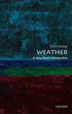 Weather: A Very Short Introduction by Storm Dunlop image
