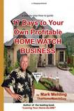 17 Days to Your Own Profitable Home Watch Business by Mark Mehling