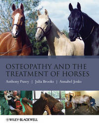 Osteopathy and the Treatment of Horses by Anthony Pusey