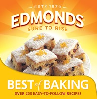 Edmonds: Best of Baking by Goodman Fielder