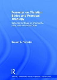 Forrester on Christian Ethics and Practical Theology by Duncan B Forrester image