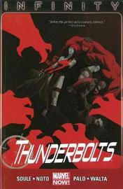 Thunderbolts Volume 3: Infinity (marvel Now) by Charles Soule