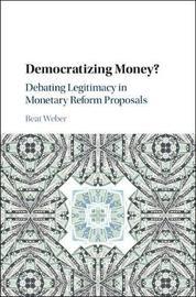 Democratizing Money? by Beat Weber