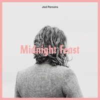 Midnight Feast by JED PARSONS