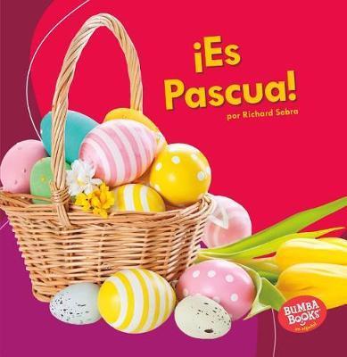 es Pascua! (It's Easter!) by Richard Sebra